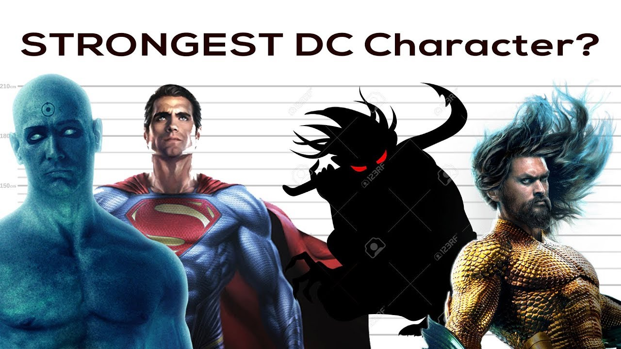 The Strongest DC Movie Character