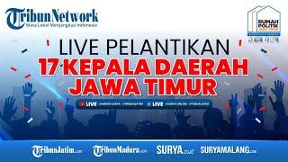 Download lagu Live Streaming Pelantikan 17 Kepala Daerah Jawa Timur Sesi 2
