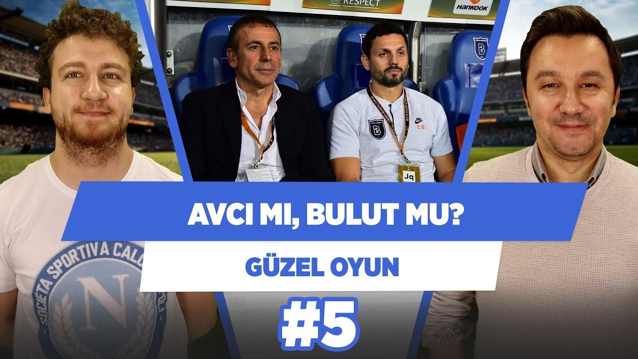 Fenerbahçe'ye Abdullah Avcı mı, Erol Bulut mu gelecek? | Güzel Oyun #5