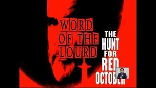 #WordOfTheLourd | Hunt for Red October