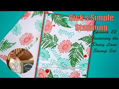 Rick's Saturday Simple Stamping Episode 22: Super Easy Daisy Card