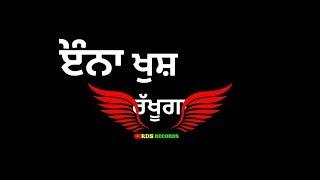 Enna Khush Rakhunga || Sucha Yaar || Romantic WhatsApp Status Video || Black Background Status Video