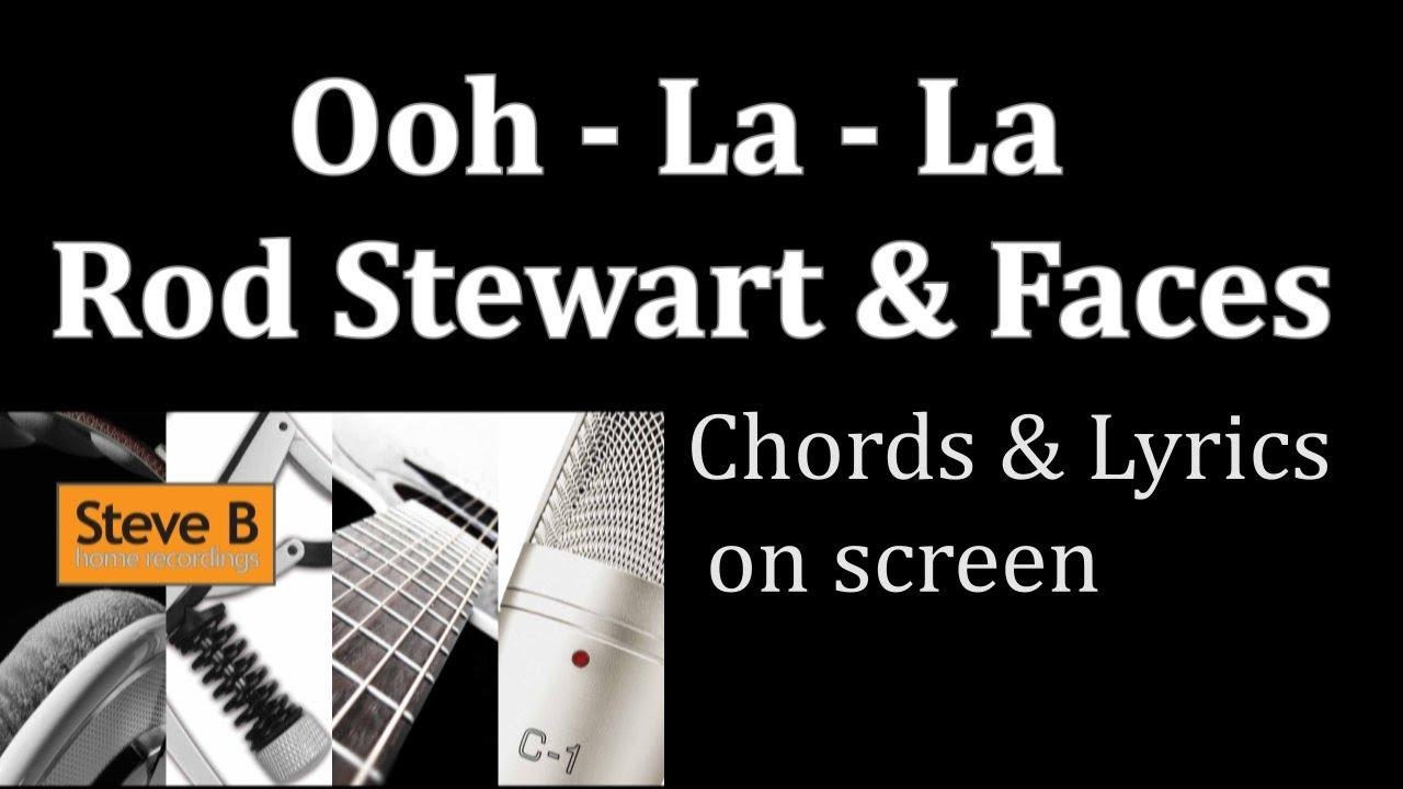 Ooh La LA   Rod Stewart & The Faces   Guitar   Chords & Lyrics Cover  by  Steve.B