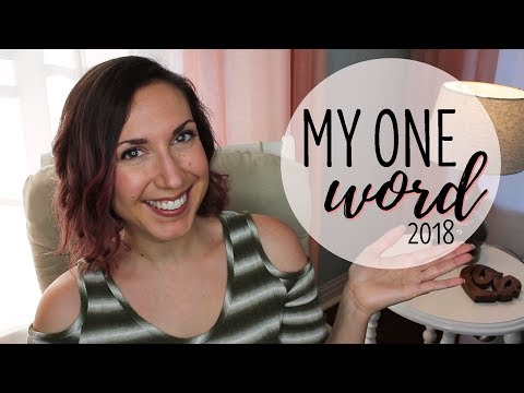 My One Word | Word of the Year 2018