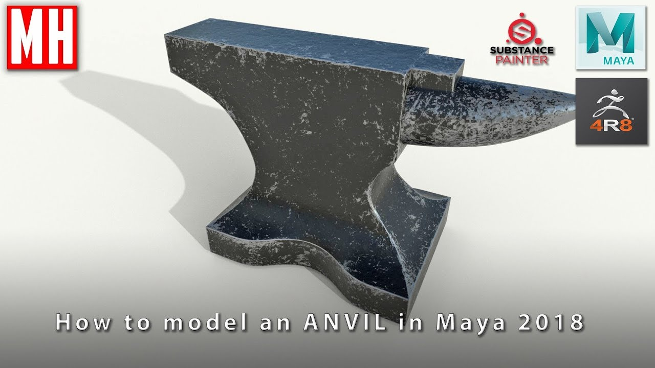 How to model an ANVIL: ( Full 3D workflow Maya / ZBrush / Substance Painter  )