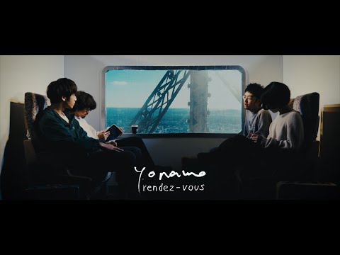 yonawo - rendez-vous【OFFICIAL MUSIC VIDEO】