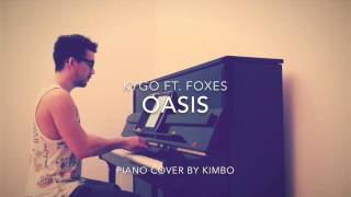 Kygo ft. Foxes - Oasis (Piano Cover + Sheets)