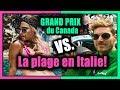 LE GRAND PRIX DU CANADA vs. LA PLAGE EN ITALIE  // P.O et Marina