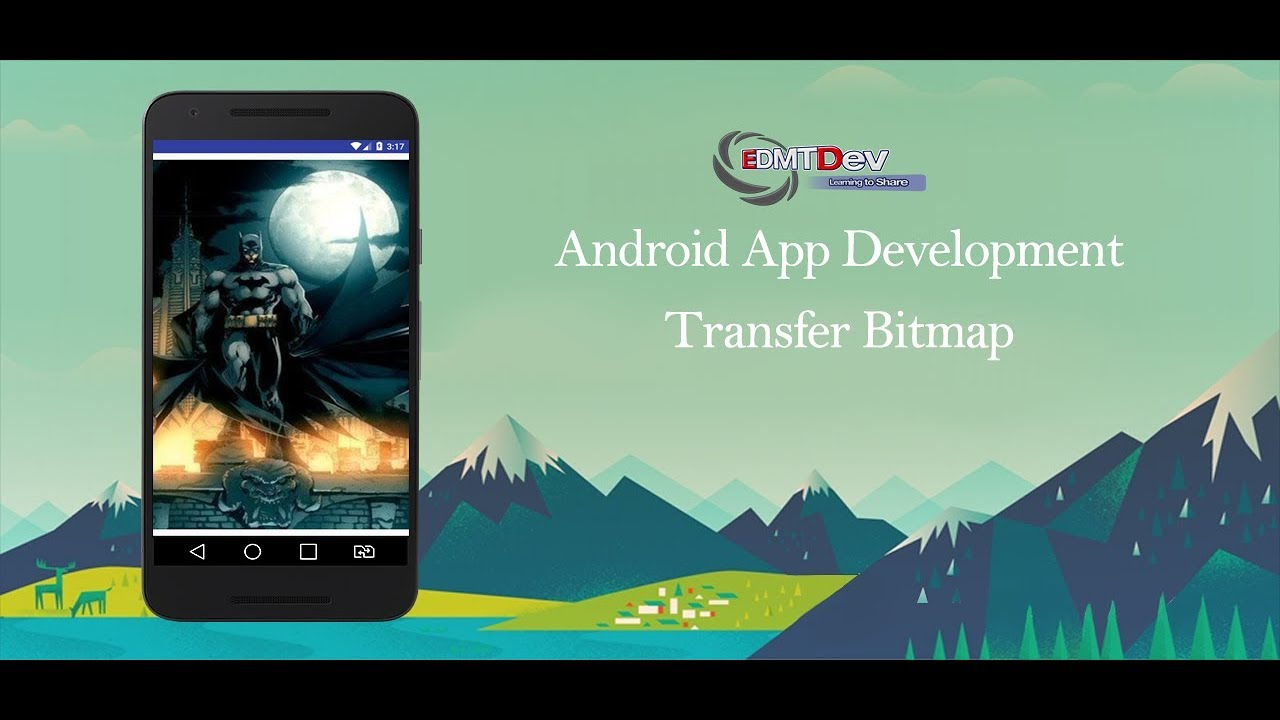 Android Development Tutorial - Transfer Bitmap between Activities