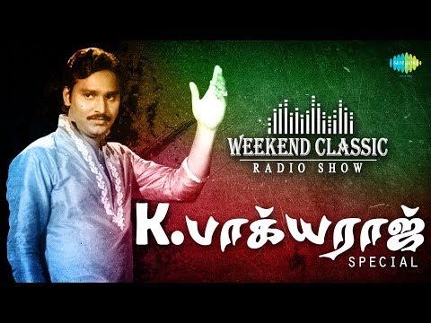 K. BHAGYARAJ - Weekend Classic Radio Show   K. பாக்கியராஜ்   RJ Mana   Tamil   HD Quality Songs