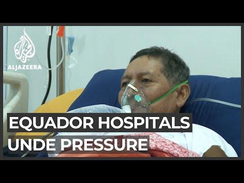 Ecuador hospitals under pressure, on verge of collapse