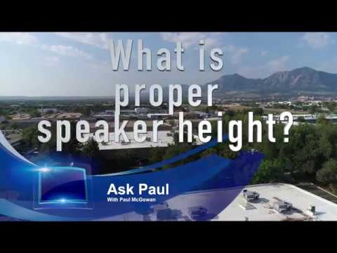What is proper speaker height?