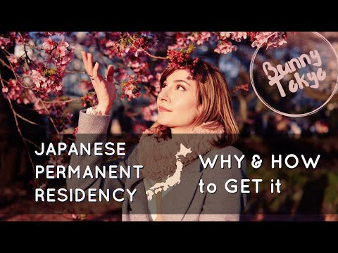 PERMANENT RESIDENCY in Japan WHY and HOW to get it! | Bunnytokyo 🐰♥️