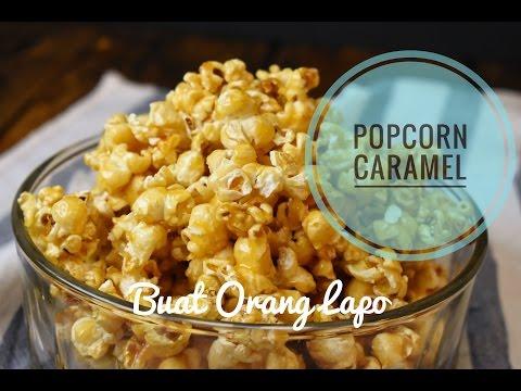 Cara membuat POPCORN CARAMEL yang mudah dan sedap | How to make CARAMEL POPCORN (remake)