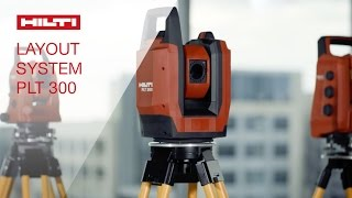 INTRODUCING the Hilti positioning layout system PLT 300