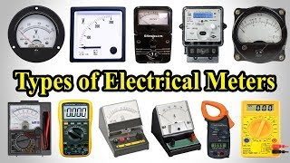 Electrical Measuring Instruments - Testing Equipment Electrical - Types of Electrical Meters