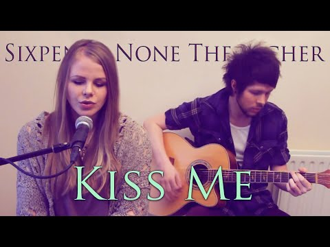 Natalie Lungley - Kiss Me || Sixpence None The Richer Cover