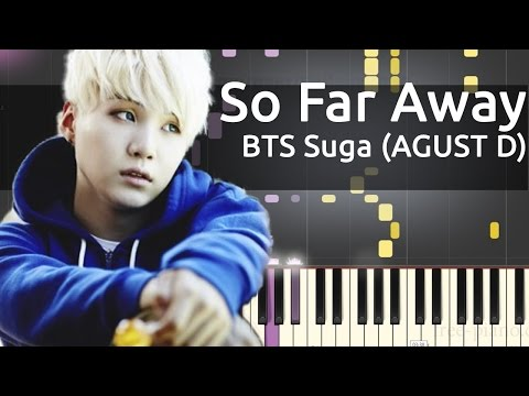 BTS Suga (AGUST D) - So Far Away ft. Suran - Piano Tutorial