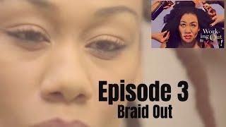 Braidout | Working Out the Kinks Sitcom Web Series | Season 1 | Episode 3