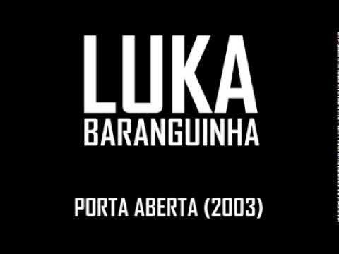 LUKA MUSICA BAIXAR BARANGUINHA