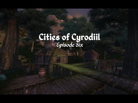 Cities of Cyrodiil - Oblivion Town Mods - Episode 6