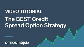 The BEST Credit Spread Option Strategy Video Tutorial
