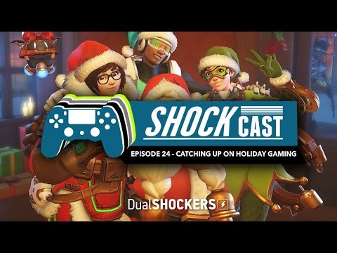 ShockCast: Episode 24 - Catching Up on Holiday Gaming