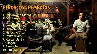 """THE BEST """"KERONCONG PEMBATAS"""" (Full Album)"""