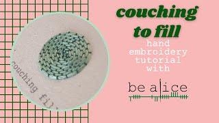 Couching as a Filling Stitch Tutorial