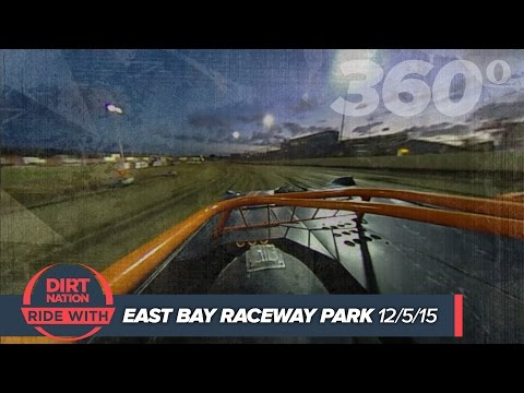 RIDE WITH 360°: Topless Late Model East Bay Raceway Park December 5, 2015 DIRT NATION