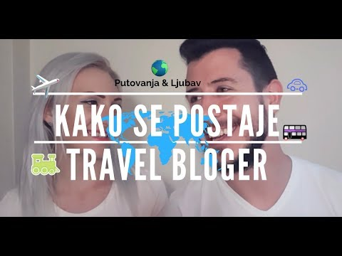 KAKO SE POSTAJE TRAVEL BLOGER?