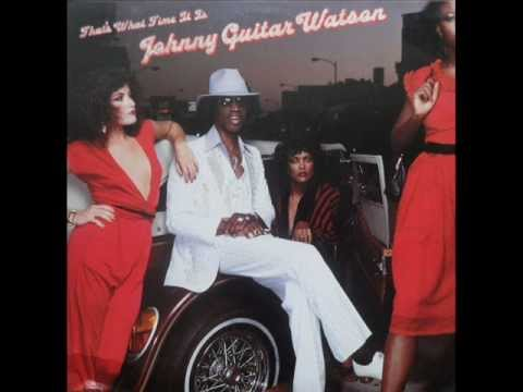 Johnny Guitar Watson - The Planet Funk