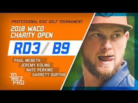 2018 Waco Charity Open | Final Rd, B9, Lead Card | McBeth, Koling, Perkins, Gurthie