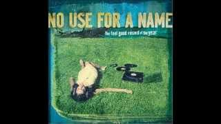No Use For A Name - Yours To Destroy