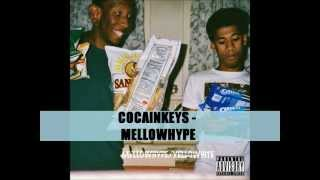#SONGOFTHEDAY COCAINKEYS - MELLOWHYPE