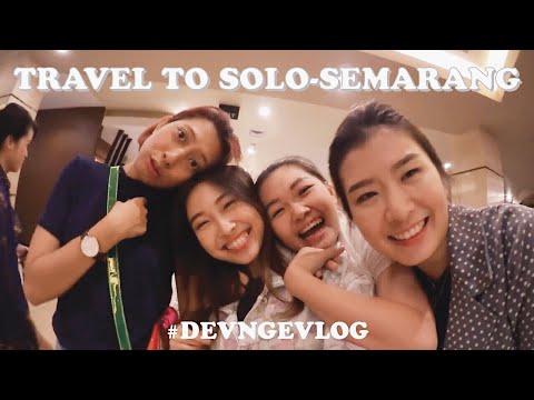 Travel Vlog Solo - Semarang 🐥 DEVNGEVLOG
