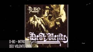 D-Bo - Intro / Deo Volente / Song 01