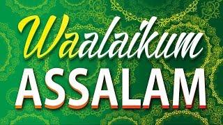 Waalaikum Assalam Whatsapp Status Video #01
