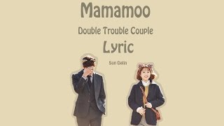 [LYRIC] Mamamoo – Double Trouble Couple [Han-Rom-Eng]