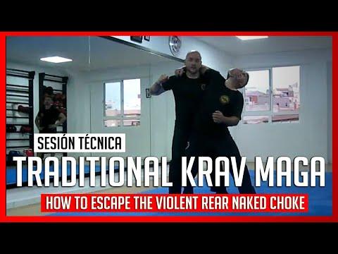 KRAV MAGA TRAINING • How to escape the VIOLENT REAR NAKED CHOKE TOP 2020