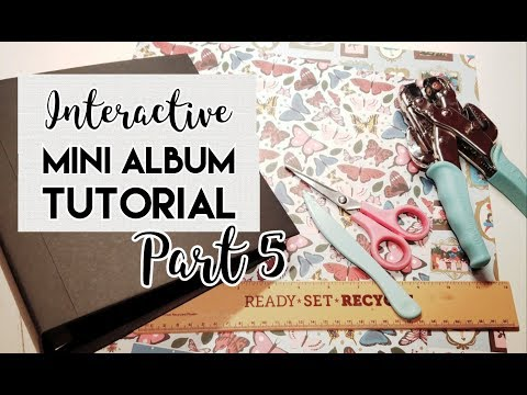 8x8 Interactive Mini Album Tutorial Part 5