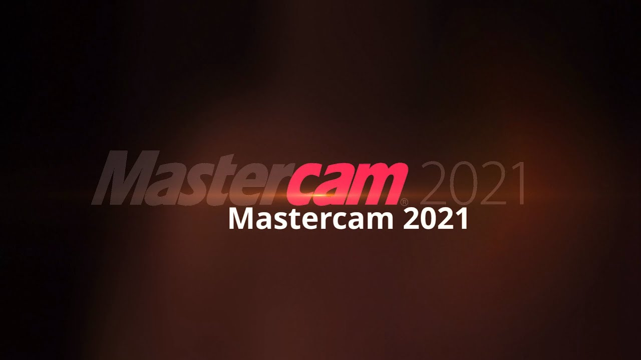 Mastercam 2021 Coming Soon