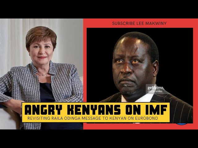 Revisiting Raila Odinga Message on Eurobond as Angry Kenyans Camp on IMF Facebook Page Over 257 Loan