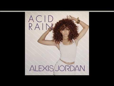Alexis Jordan ft J Cole - Acid Rain [Radio Edit]