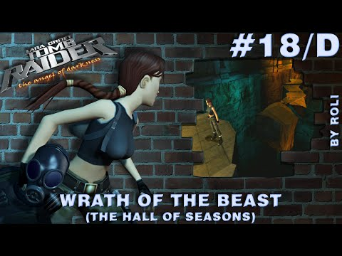 Tomb Raider: The Angel of Darkness Walkthrough #18/D - Wrath Of The Beast (The Hall Of Seasons) |