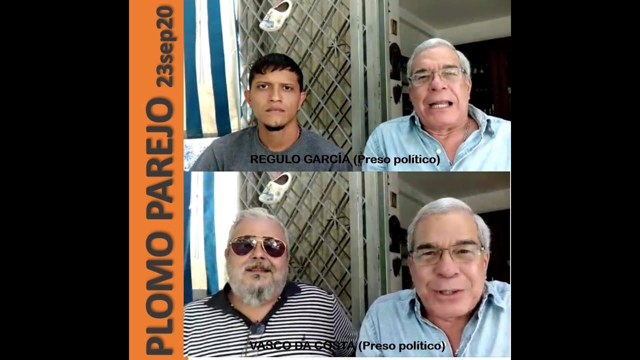 Plomo Parejo del 23SEP2020 - Dos ex presos políticos responden a Arreaza y a Maduro... SI EXISTIMOS!