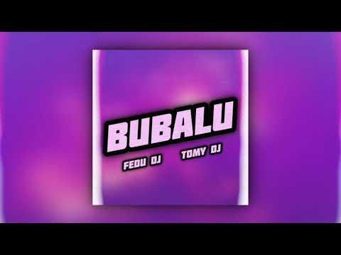 Bubalu (Remix) - Fedu DJ Ft. Tomy DJ [Anuel AA, Prince Royce & Becky G]