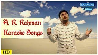 AR Rahman Karaoke Songs | Tamil Karoke Song | Best Of AR Rahman | Tamil Movie Songs | Music Master