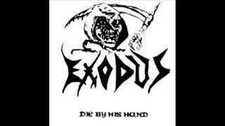 EXODUS - Die by His Hand FULL DEMO (1983)