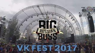 Big Russian Boss VK Fest 2017 Полный концерт